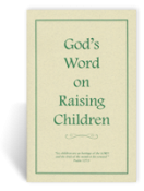 God's Word on Raising Children